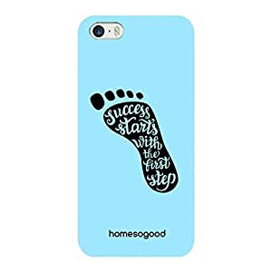 HomeSoGood Success Starts With The First Step Blue 3D Mobile Case For iPhone 5/5s (Back Cover)