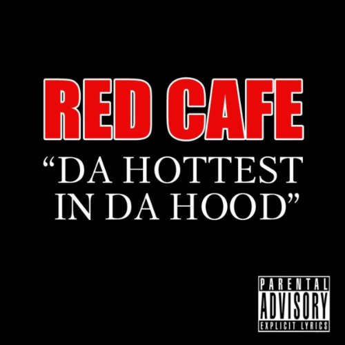 In Da Hood (Da Hottest In Da Hood [Explicit])