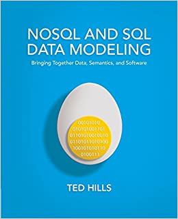 Book NoSQL and SQL Data Modeling: Bringing Together Data, Semantics, and Software