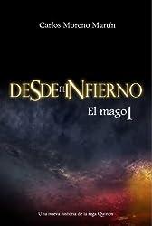 Desde el infierno 1: El mago (Universo Quinox nº 5) (Spanish Edition)