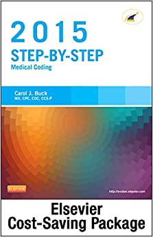Step-by-Step Medical Coding 2015 Edition - Text, Workbook, 2015 ICD-9-CM for Hospitals, Volumes 1, 2, & 3 Professional Edition, 2015 HCPCS ... AMA 2015 CPT Professional Edition Package, 1e