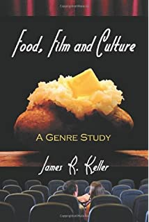reel food essays on food and film anne l bower  food film and culture a genre study
