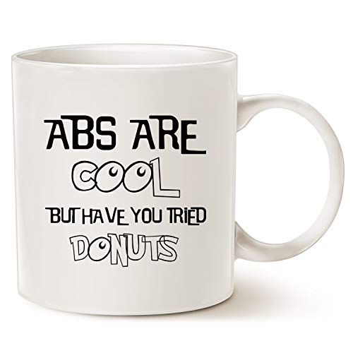 MAUAG Funny Quote Coffee Mug Christmas Gifts, ABS ARE COOL BUT HAVE YOU TRIED DONUTS, Best Birthday Gifts Great Cup White, 14 Oz