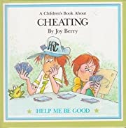 A Children's Book About: Cheating (Help…