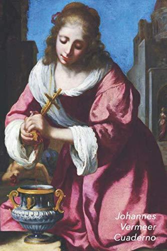 (Johannes Vermeer Cuaderno: Santa Práxedes | Diario Elegante | Perfecto Para Tomar Notas | Ideal para la Escuela, el Estudio, Recetas o Contraseñas (Spanish Edition))