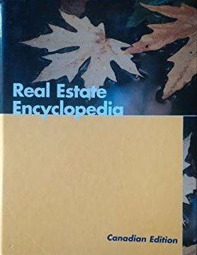 Real Estate Encyclopedia (Canadian Edition) Real Estate Encyclopedia (Canadian Edition)