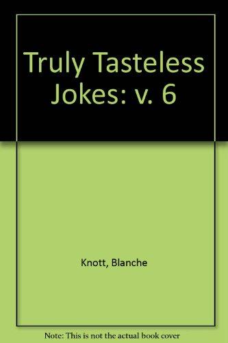 Truly Tasteless Jokes: v. 6 (0863692699 5621586) photo