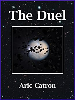 The Duel by [Catron, Aric]