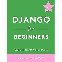 Django for Beginners: Build websites with Python and Django