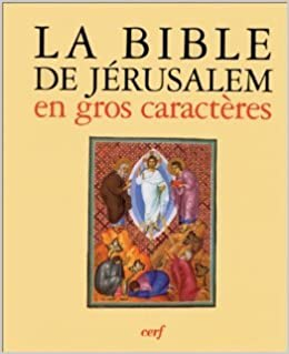 Amazon Fr La Bible De Jerusalem En Gros Caracteres La