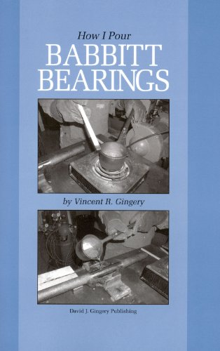 How I Pour Babbitt Bearings