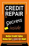 Credit Score Jump Today - Get Yours!  Credit Repair Secrets Inside, Credit Repair Secrets, Better Credit Today Using Just 1 Secret Now!
