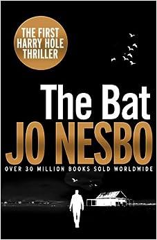 The Bat: Harry Hole 1 (20th Anniversary Edition)