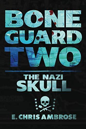- Bone Guard Two: The Nazi Skull
