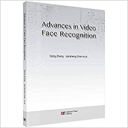 Advances in Video Face Recognition: 张刚,等: 9787030538468: Amazon