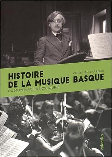 En ligne Histoire de la musique basque pdf epub