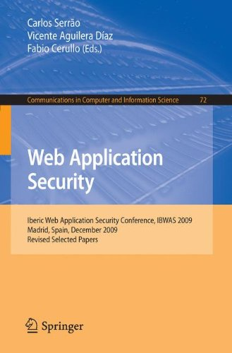 [PDF] Web Application Security Free Download   Publisher : Springer   Category : Computers & Internet   ISBN 10 : 3642161197   ISBN 13 : 9783642161193