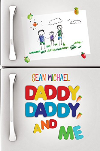 Daddy, Daddy, and Me by [Michael, Sean]
