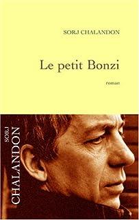 Le petit Bonzi : roman, Chalandon, Sorj