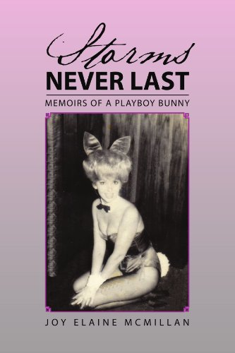 Storms Never Last: Memoirs of a Playboy Bunny