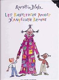 Les fabuleuses poches d'Angélique Brioche par Quentin Blake