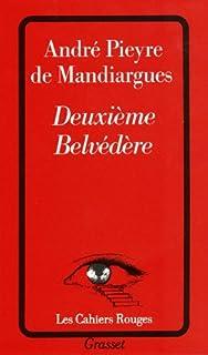 Deuxième Belvédère, Pieyre de Mandiargues, André