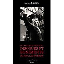 Du Candidat Au Président: DISCOURS ET BONIMENTS De Nicolas Sarkozy (DOCUMENTS ET ES) (French Edition)