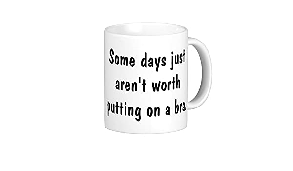 Amazon.com: Funny Quotes About Coffee Mug Gifts Having A Bad ...
