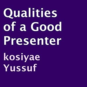 Qualities of a Good Presenter Audiobook