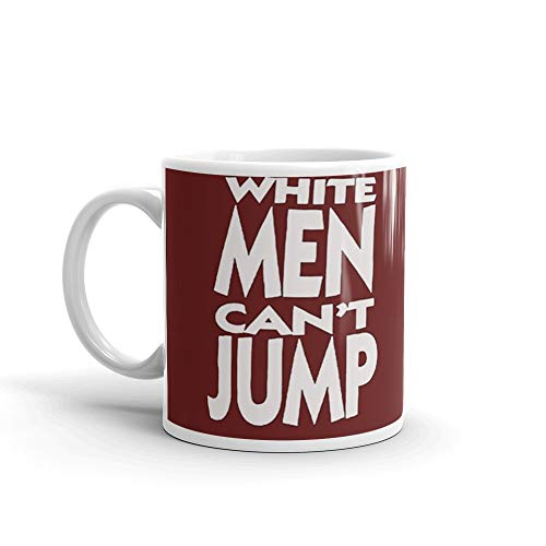 White Men Can't Jump Mug 11 Oz White Ceramic