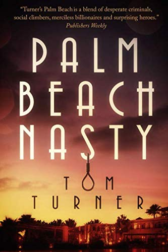 Palm Beach Nasty (Charlie Crawford Palm Beach Mysteries)