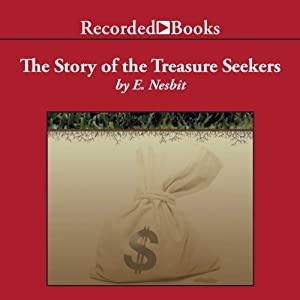The Story of the Treasure Seekers Audiobook
