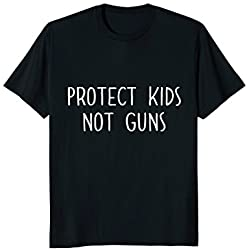 Pro gun control shirt protect kids not guns T-shirt