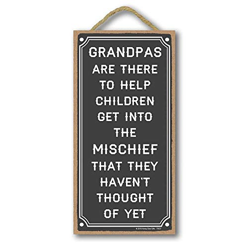 Grandpa Gifts, Grandpas are There to Help Children- 5 x 10 inch Hanging Sign, Wall Art, Decorative Wood Sign Funny Home Decor