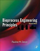 Bioprocess Engineering Principles, Second Edition