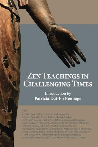 Zen Teachings In Challenging Times