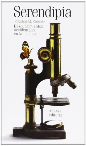 Descargar Libro Serendipia. Descubrimientos Accidentales En La Ciencia Royston M. Roberts