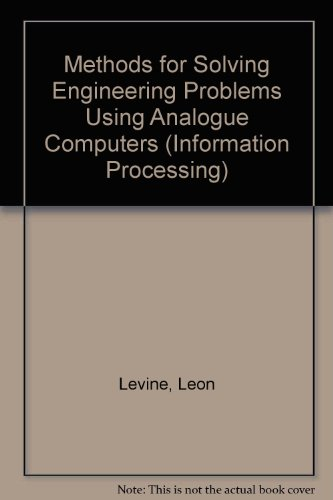 Methods for Solving Engineering Problems, Using Analog Computers