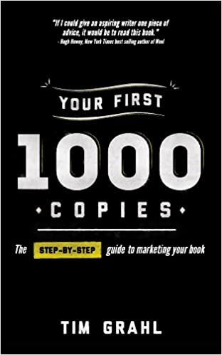 Amazon your first 1000 copies the step by step guide to amazon your first 1000 copies the step by step guide to marketing your book ebook tim grahl kindle store fandeluxe Choice Image