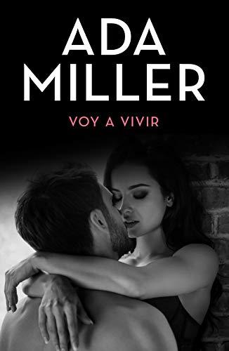 Voy a vivir (Spanish Edition)