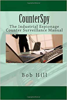 Book CounterSpy: The Industrial Espionage Counter Surveillance Manual