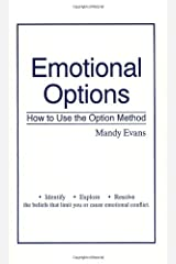 Emotional Options: How to Use the Option Method Paperback