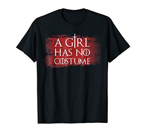 Halloween T-Shirt A Girl Has No Costume Funny No Name Tee