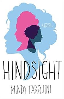 Hindsight: A Novel by [Tarquini, Mindy]