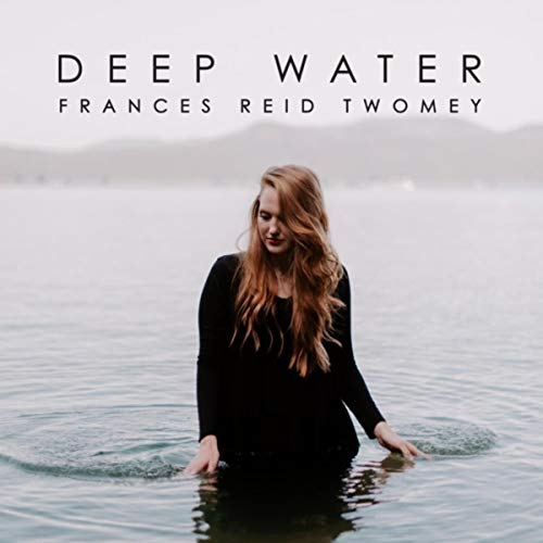 Frances Reid Twomey - Deep Water 2018