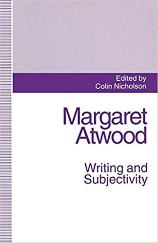 com margaret atwood writing and subjectivity new margaret atwood writing and subjectivity new critical essays 1994th edition