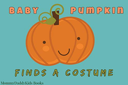 Baby Pumpkin Finds a Halloween Costume for $<!---->