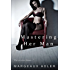 Mastering Her Man (A BDSM Femdom Story) (Dominating Her Man 1)