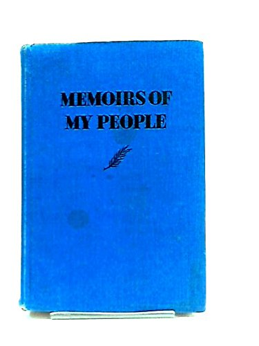 Memoirs of my people through a thousand years