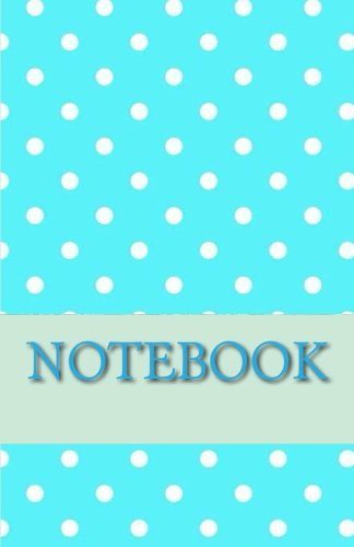 Download NOTEBOOK - White Dots on Sky Blue ebook